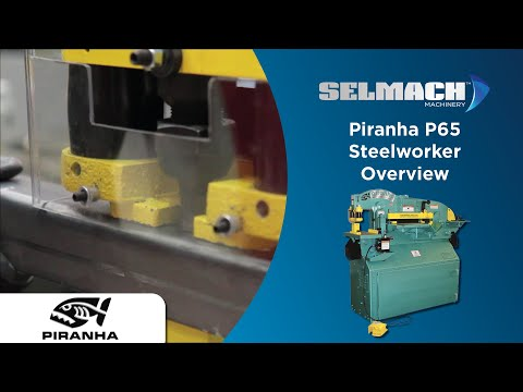 Piranha P65 Steelworker [Selmach Machinery]