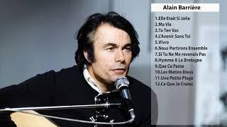 Les meilleures chansons de Alain Barriere - 30 La chanson la plus réussie YouTube Videos