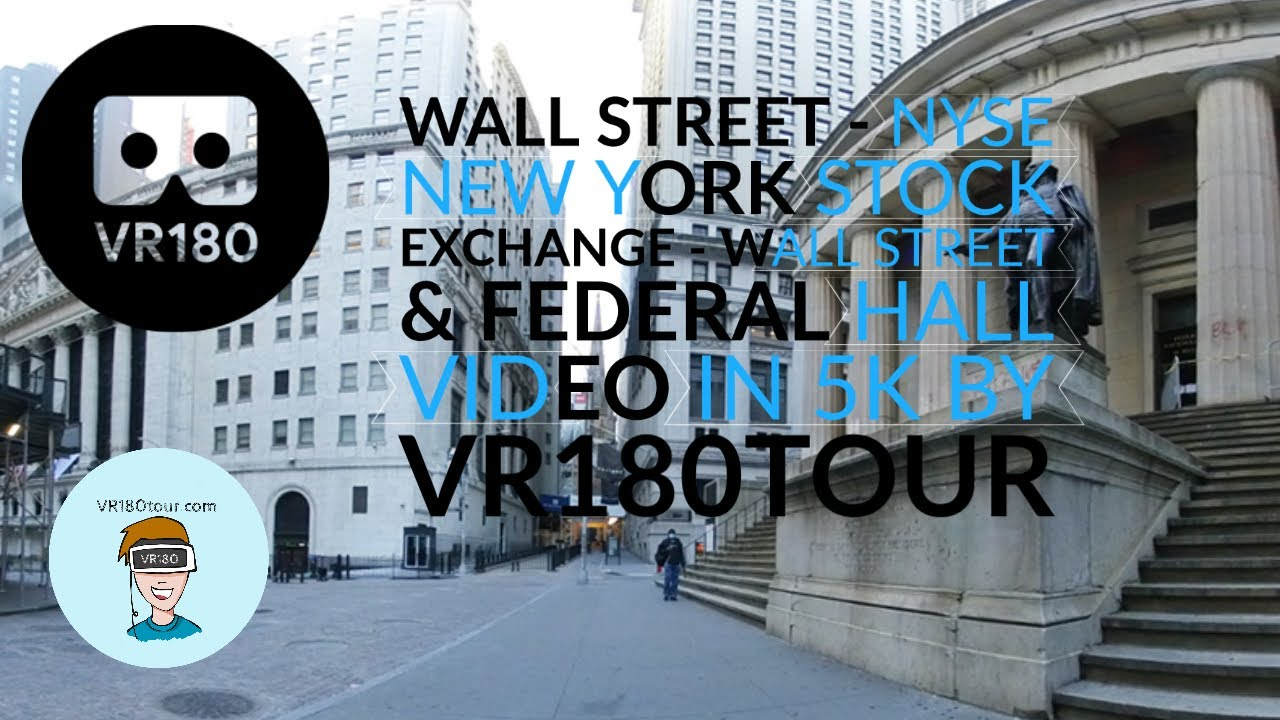 VR180 3D New York Wall Street NYSE and Federal Hall video by VR180Tour