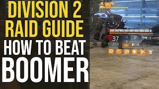 The Division 2 Dark Hours Raid Guide: How to Beat Boomer the First Boss