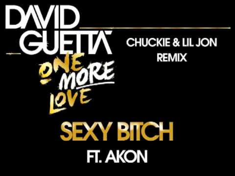 David Guetta - Sexy Bitch (Chuckie  & Lil Jon Remix ft Akon)