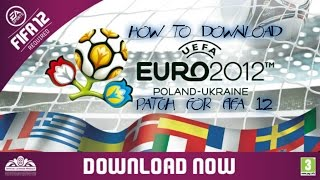 How To Download UEFA Euro 2012 in FIFA 12