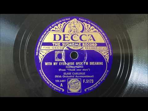 "Elsie Carlisle - ""With My Eyes Wide Open I'm Dreaming"" (1934)"