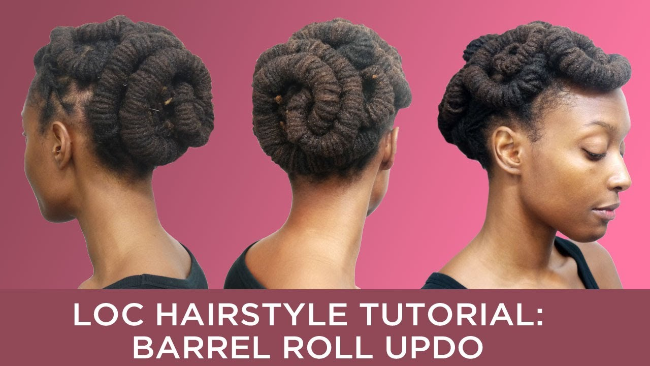 loc hairstyle tutorial: barrel roll updo - youtube