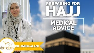 02-Medical Advice {Preparing for Hajj Series}