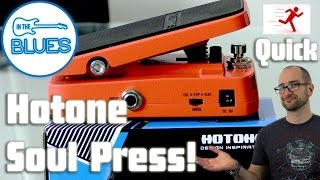 Hotone Soul Press Wah Pedal Demo (quick play test)