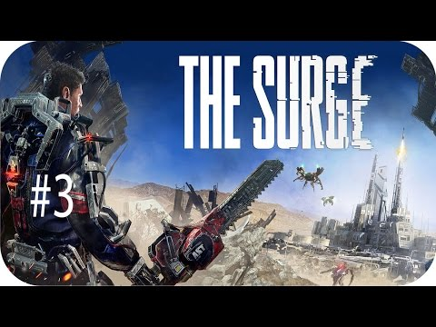 The Surge Walkthrough Guide Part 3 Defeating P.A.X, Central Production B [Futuristic Dark Souls]