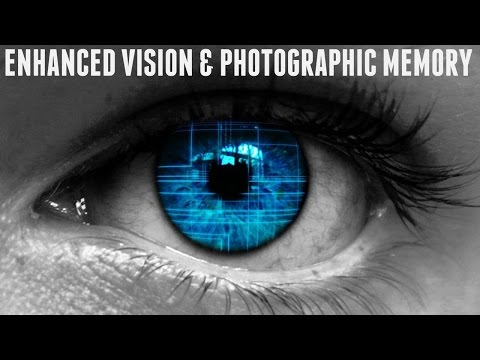 Enhanced Vision & Photographic Memory Subliminal (Audio + Visual)