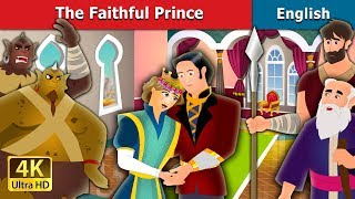 The Faithful Prince Story in English | Kids Stories | English Fairy Tales