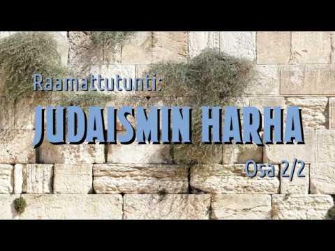 Judaismin harha osa 2. Puhe Turussa 10.8.2019