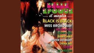 Medley: Black is black/Disco Sound/Why don