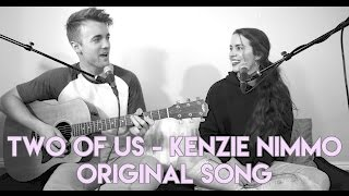 original song two of us kenzie nimmo