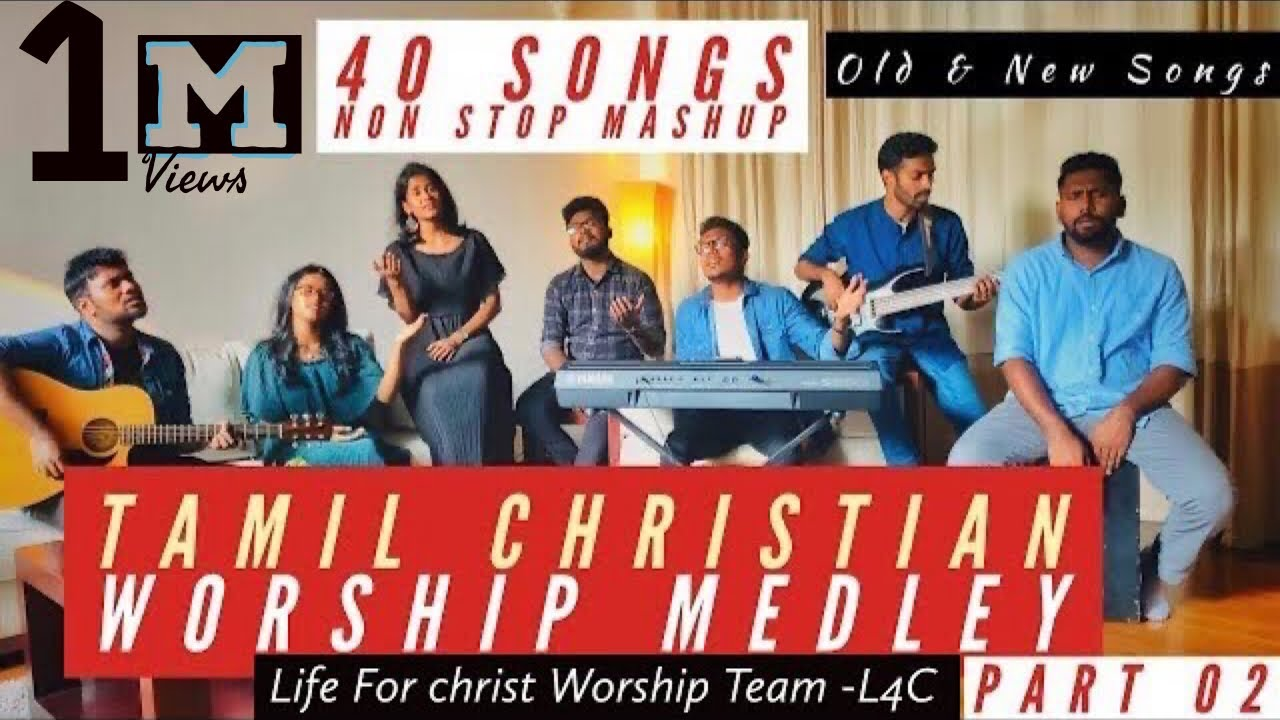 Tamil Christian Worship Medley 02 | 40 Songs Non Stop Mashup |Jerushan Amos & Team | Old & N