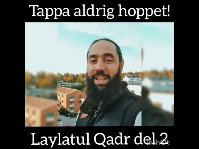 Tappa aldrig hoppet! | Laylatul Qadr del 2