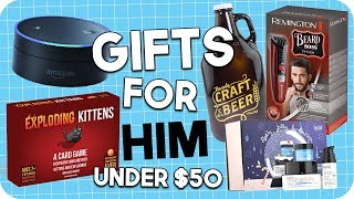Gift Ideas for HIM Under $50!