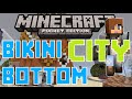 Minecraft: Bikini Bottom City (Custom Map MCPE 14.0)