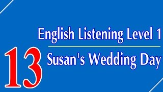 English Listening Level 1 - Lesson 13 - Susan