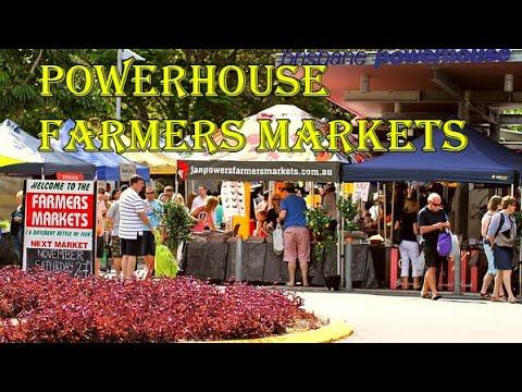 Powerhouse Farmers Markets - Brisbane