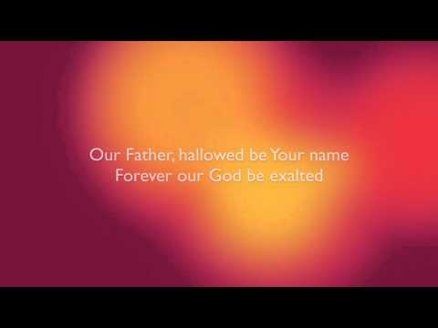 Our Father - Hillsong Worship - Lyric video