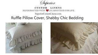 Ruffle pillow sham covers - Handmade by Superior Custom Linens