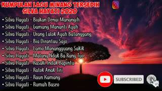 Download Lagu lagu minang paling sedih-full album ®SILVA HAYATI® mp3