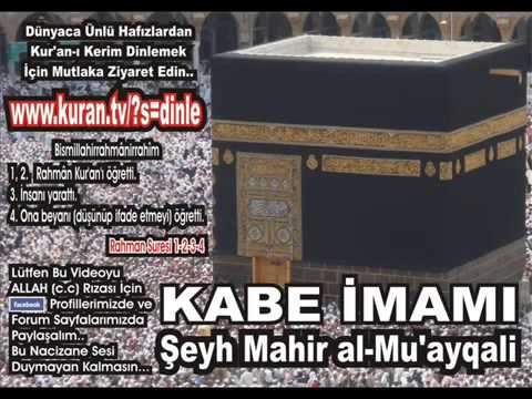 Fetih Suresi   Kabe imamı Şeyh Mahir al Mu'ayqali
