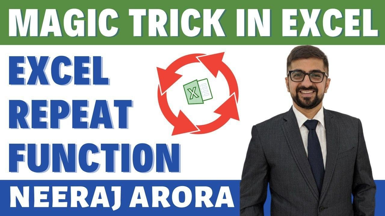 Excel Repeat Function | Magic Trick in Excel | Neeraj Arora