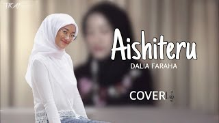 Download lagu Dalia Farhana - Aishiteru (Cover)