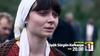 Büyük Sürgün Kafkasya 4.Bölüm Fragmanı