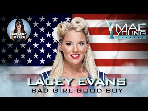 Lacey Evans - Bad Girl Good Boy (Official WWE MYC Theme)