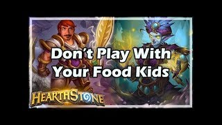 Don't Play With Your Food Kids - Witchwood / Hearthstone