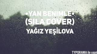 Yan Benimle(Sıla Akustik Cover)