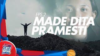 "Made Dita Pramesti ""Mengendalikan Emosi Demi Kemenangan"" | Honda DBL Satu Impian Eps.3"