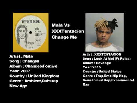 Mala Vs XXXTentacion  Change Me!