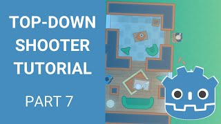 Godot Top-down Shooter Tutorial - Part 7 (Refactoring and Node Composition)