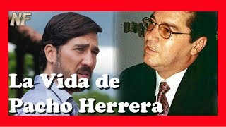 The Life of ► PACHO HERRERA [NARCOS did not tell you this] 😱