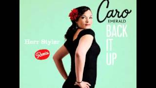 Caro Emerald - Back It Up (Herr Styler Remix)