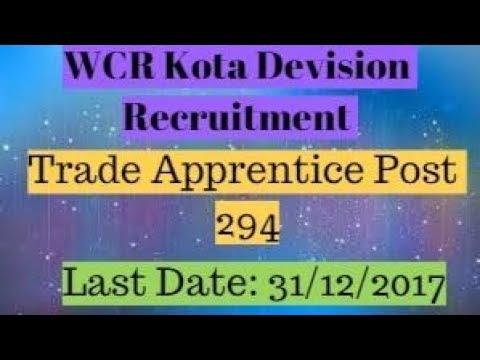 294 Trade Apprentice By WCR Kota Division Recruitment Govt. job 2017