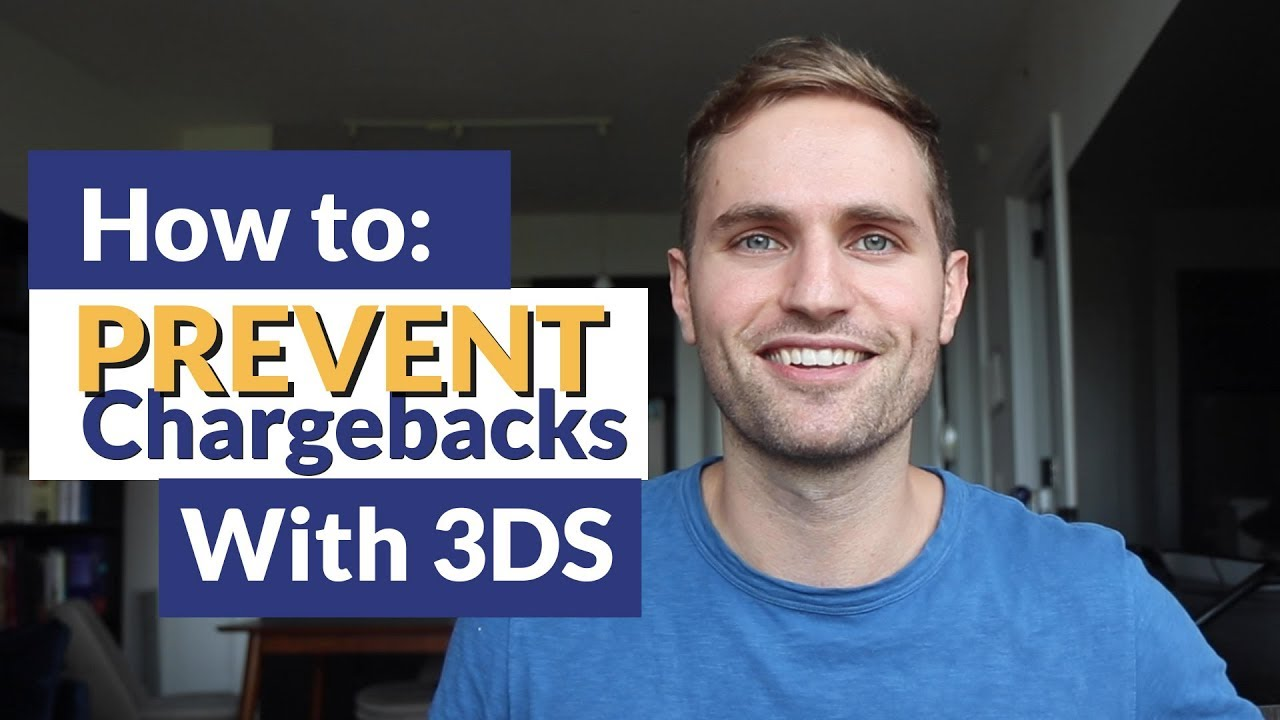 How to PREVENT Chargebacks with 3DS