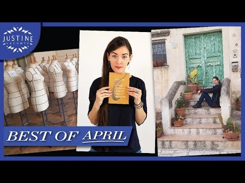 BEST OF APRIL! Inspiration & highlights ǀ April favorites ǀ Justine Leconte