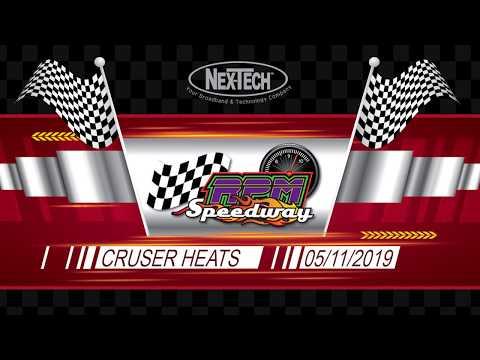 RPM Speedway Cruiser Heats  May 11th 2019