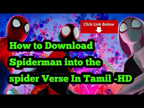 How To Download Spiderman Into The Spider Verse Movie In Tamil