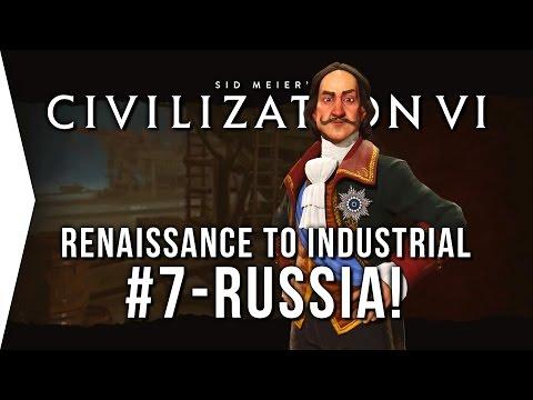 Civilization VI ► Russia P7 - Renaissance to Industrial Era [Civ 6 Let's Play!]