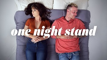 People Describe Their One Night Stand   Cut