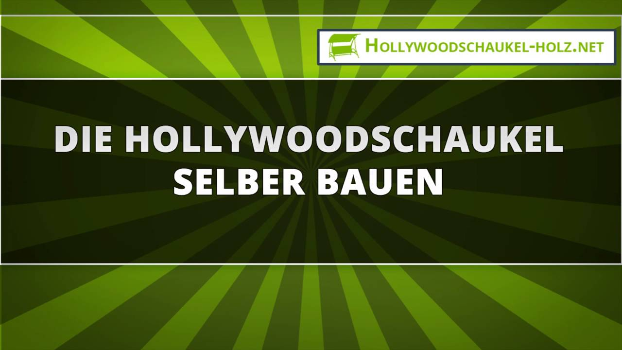 die hollywoodschaukel selber bauen youtube. Black Bedroom Furniture Sets. Home Design Ideas