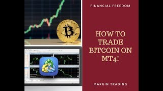 How to Trade Bitcoin On MT4 and be most profitable