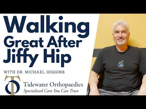 Walking Great After Jiffy Hip with Dr. Michael Higgins