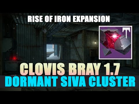 Clovis Bray 1.7 Dormant SIVA Cluster Location - Destiny: Rise Of Iron
