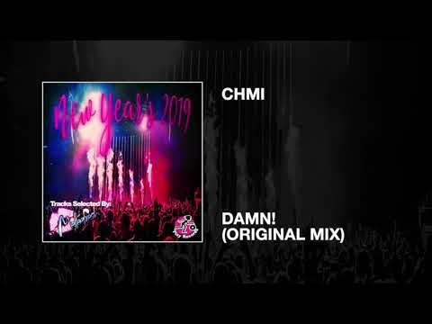CHMI / Damn! (Original Mix)