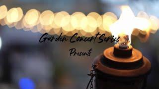 Garden Concert Series Debut Promo
